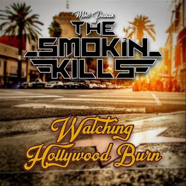 """Watching Hollywood Burn"" single"